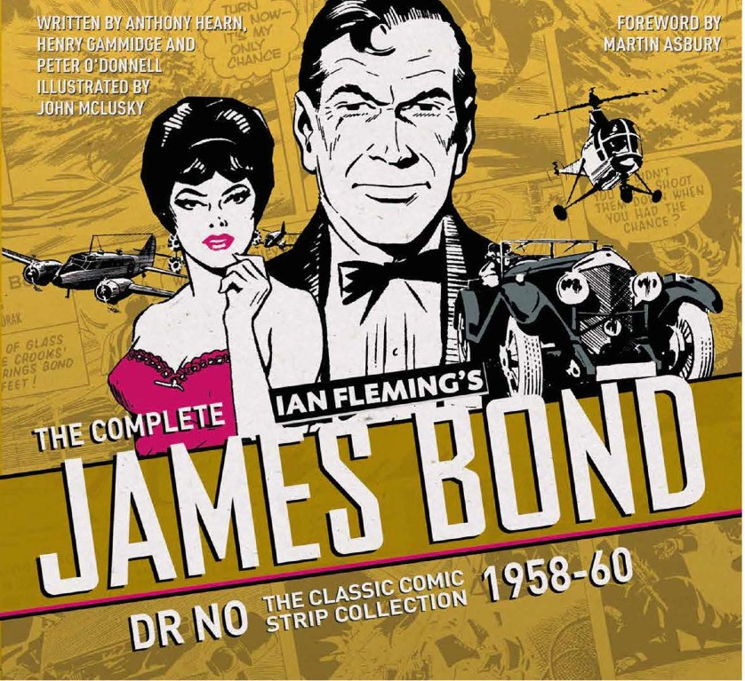 The Complete James Bond: Dr No – The Classic Comic Strip Collection 1958–60