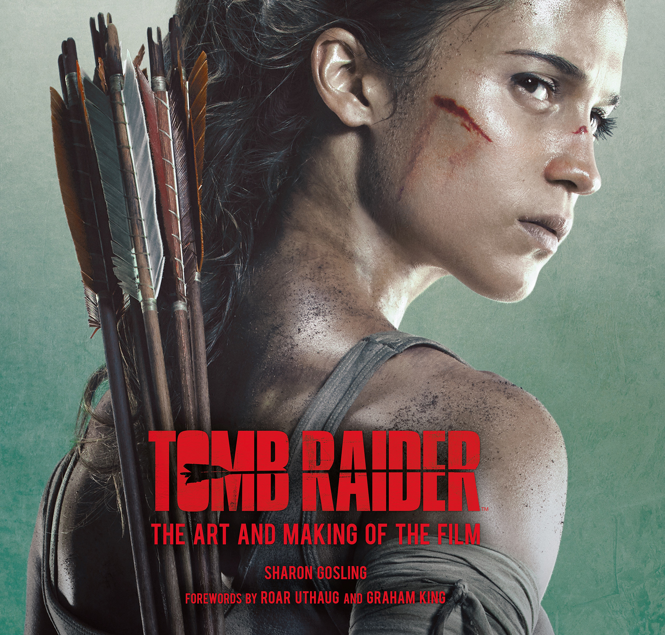 Tomb Raider The Art And Making Of The Film Titan Books
